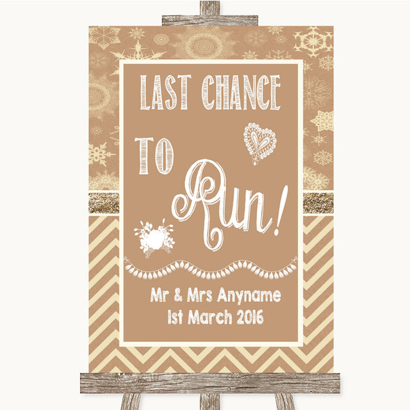 Brown Winter Last Chance To Run Personalised Wedding Sign