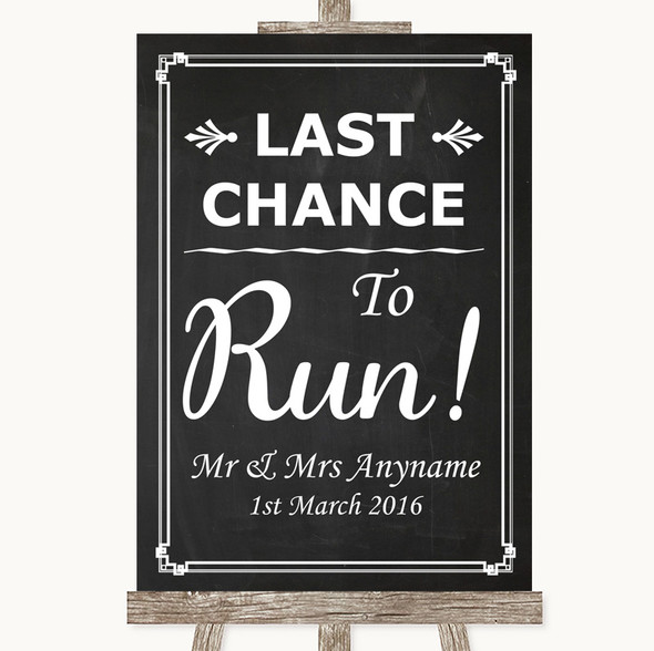 Chalk Style Last Chance To Run Personalised Wedding Sign