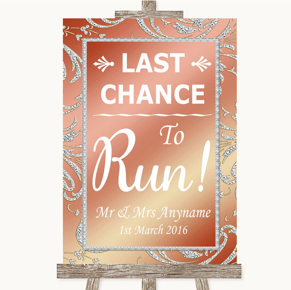 Coral Pink Last Chance To Run Personalised Wedding Sign