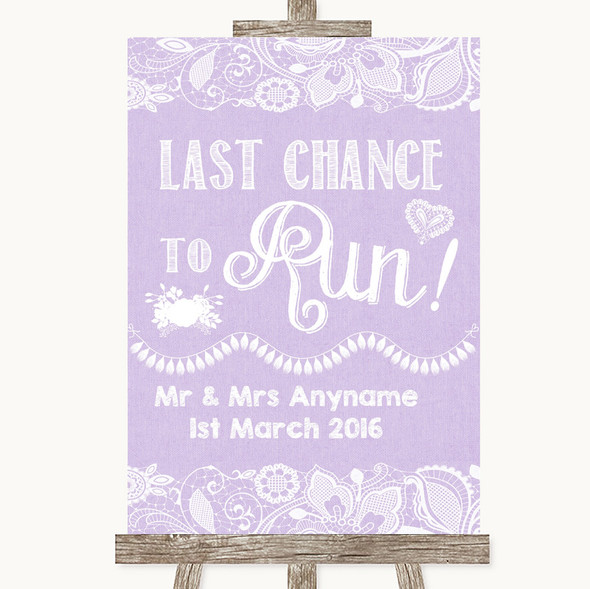 Lilac Burlap & Lace Last Chance To Run Personalised Wedding Sign