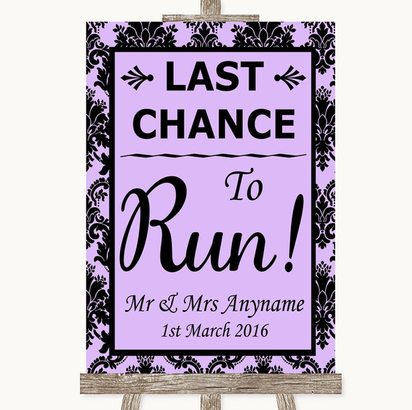 Lilac Damask Last Chance To Run Personalised Wedding Sign