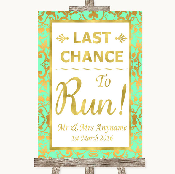 Mint Green & Gold Last Chance To Run Personalised Wedding Sign