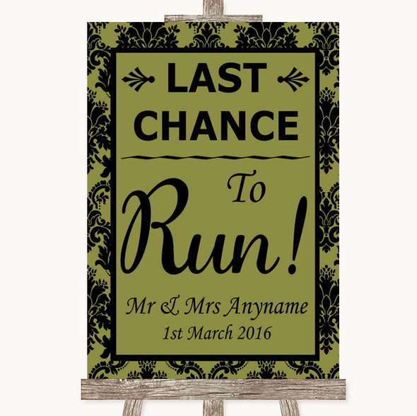 Olive Green Damask Last Chance To Run Personalised Wedding Sign