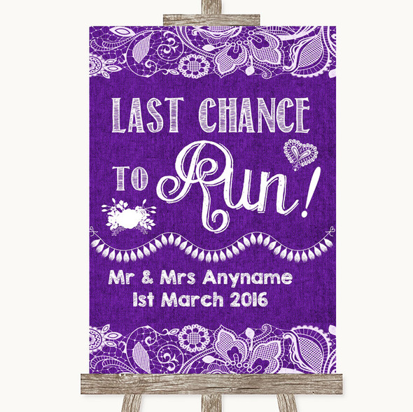 Purple Burlap & Lace Last Chance To Run Personalised Wedding Sign