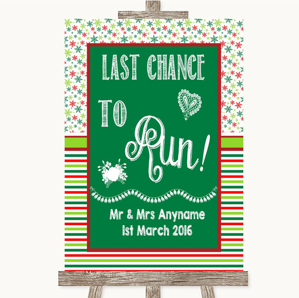 Red & Green Winter Last Chance To Run Personalised Wedding Sign