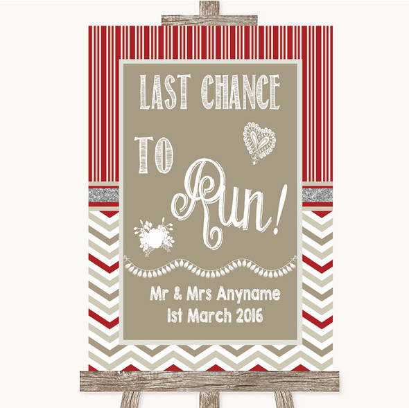 Red & Grey Winter Last Chance To Run Personalised Wedding Sign