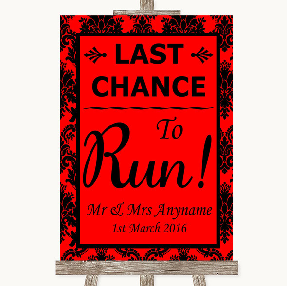 Red Damask Last Chance To Run Personalised Wedding Sign