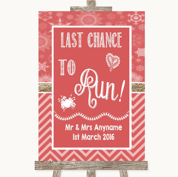 Red Winter Last Chance To Run Personalised Wedding Sign