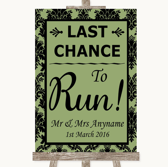Sage Green Damask Last Chance To Run Personalised Wedding Sign
