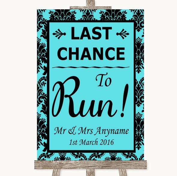 Tiffany Blue Damask Last Chance To Run Personalised Wedding Sign