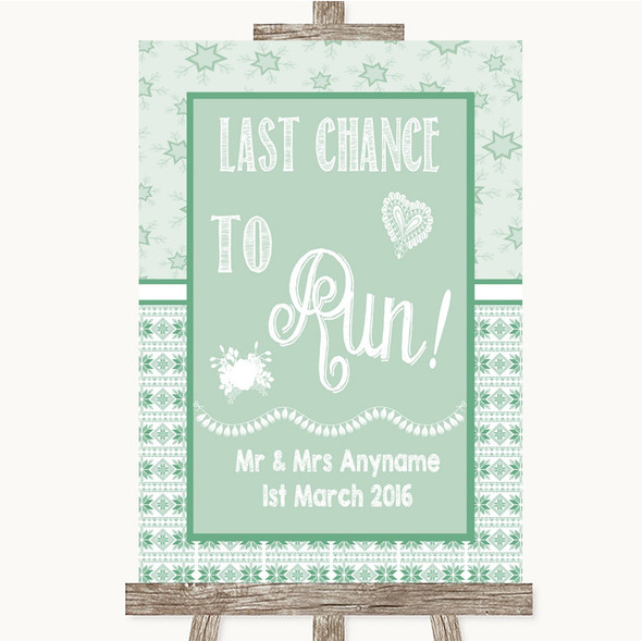 Winter Green Last Chance To Run Personalised Wedding Sign
