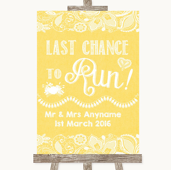 Yellow Burlap & Lace Last Chance To Run Personalised Wedding Sign