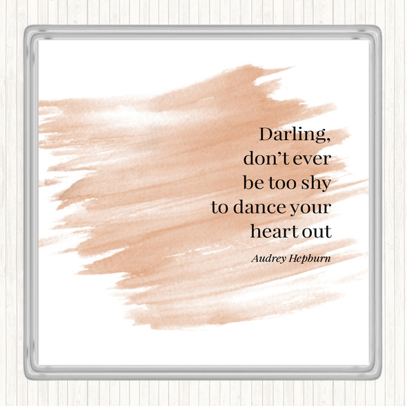 Watercolour Audrey Hepburn Don't Be Shy Quote Drinks Mat Coaster