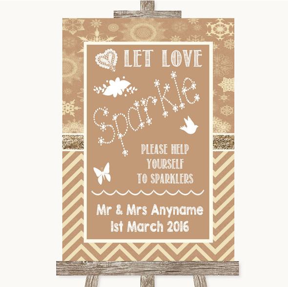 Brown Winter Let Love Sparkle Sparkler Send Off Personalised Wedding Sign