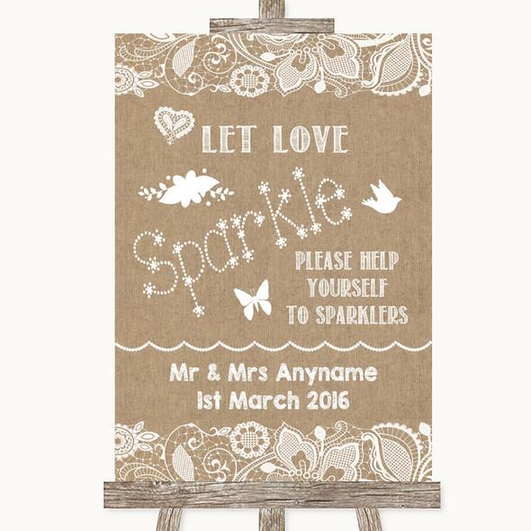 Burlap & Lace Let Love Sparkle Sparkler Send Off Personalised Wedding Sign
