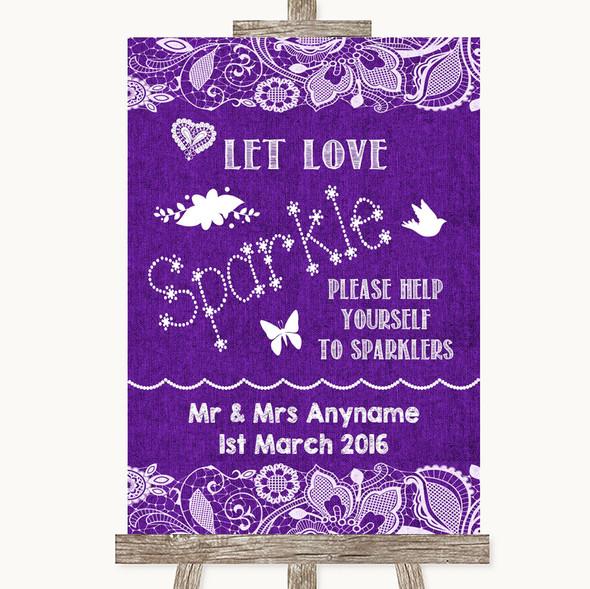Purple Burlap & Lace Let Love Sparkle Sparkler Send Off Wedding Sign