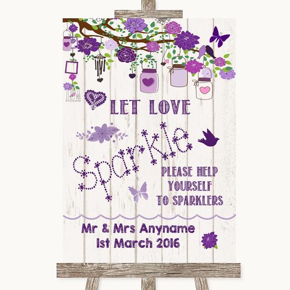Purple Rustic Wood Let Love Sparkle Sparkler Send Off Personalised Wedding Sign