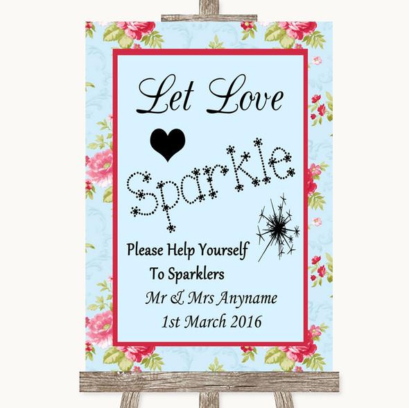 Shabby Chic Floral Let Love Sparkle Sparkler Send Off Personalised Wedding Sign