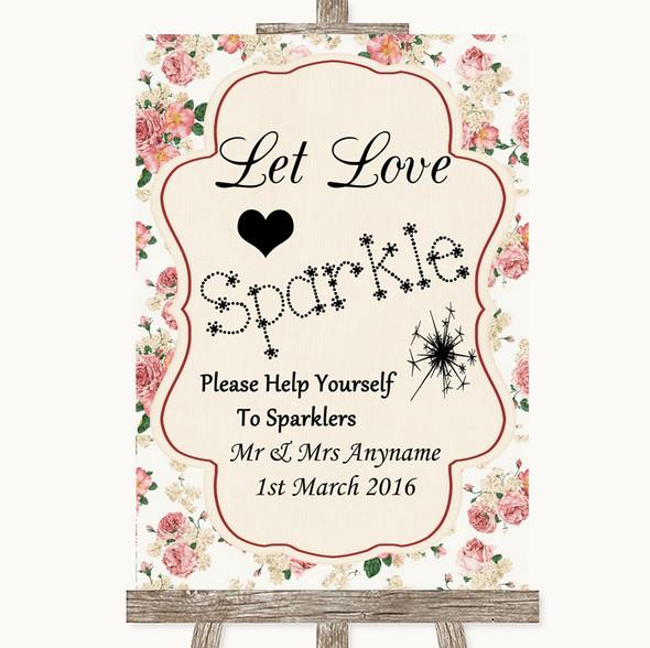 Vintage Roses Let Love Sparkle Sparkler Send Off Personalised Wedding Sign