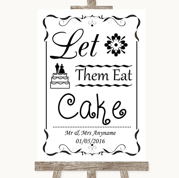 Black & White Let Them Eat Cake Personalised Wedding Sign