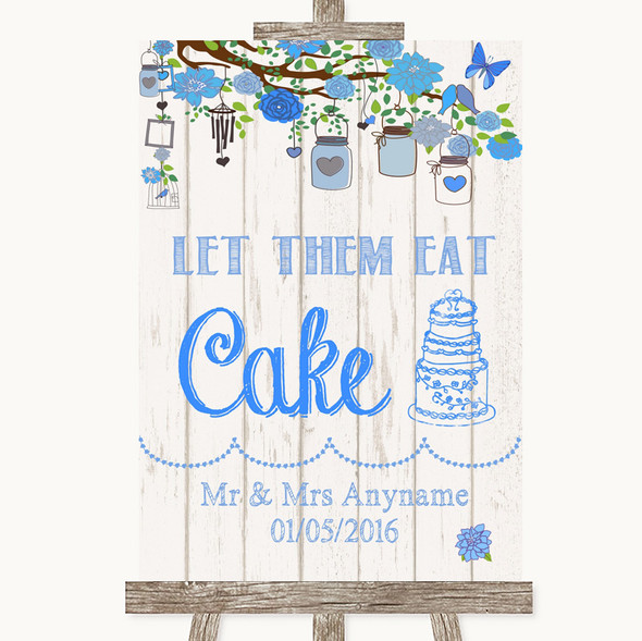 Blue Rustic Wood Let Them Eat Cake Personalised Wedding Sign
