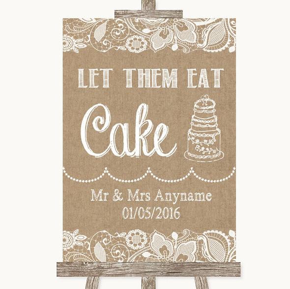 Burlap & Lace Let Them Eat Cake Personalised Wedding Sign