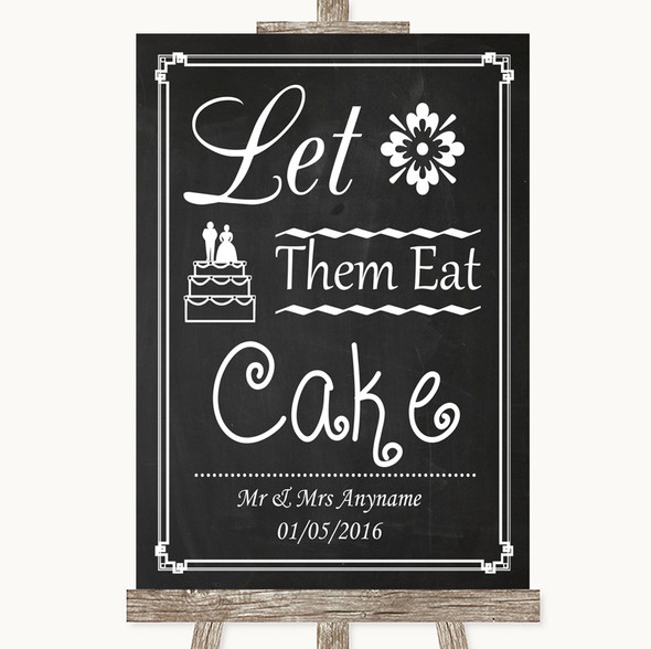 Chalk Style Let Them Eat Cake Personalised Wedding Sign