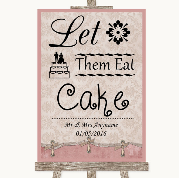 Pink Shabby Chic Let Them Eat Cake Personalised Wedding Sign