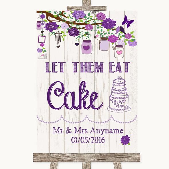 Purple Rustic Wood Let Them Eat Cake Personalised Wedding Sign
