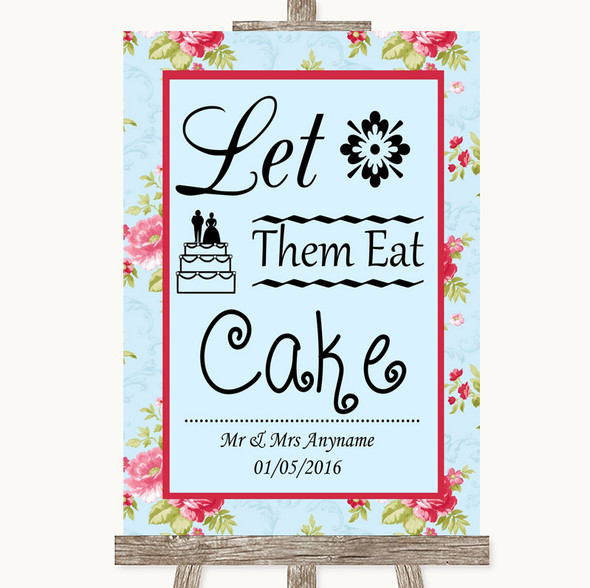 Shabby Chic Floral Let Them Eat Cake Personalised Wedding Sign