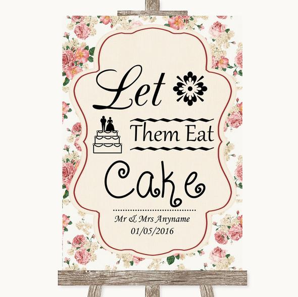 Vintage Roses Let Them Eat Cake Personalised Wedding Sign