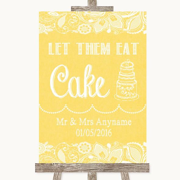 Yellow Burlap & Lace Let Them Eat Cake Personalised Wedding Sign