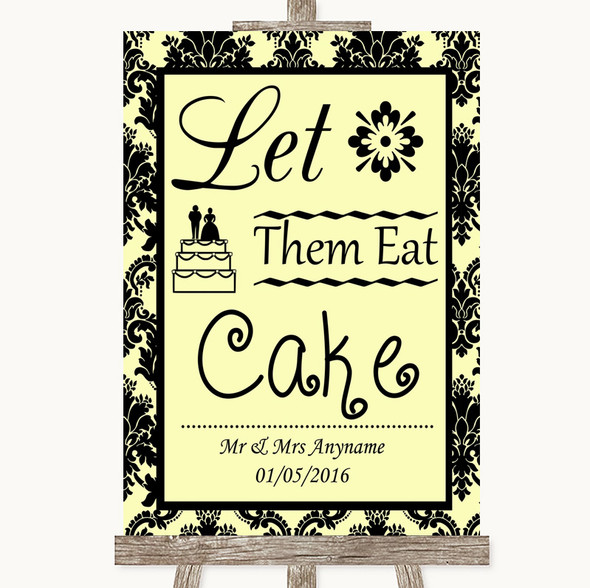 Yellow Damask Let Them Eat Cake Personalised Wedding Sign