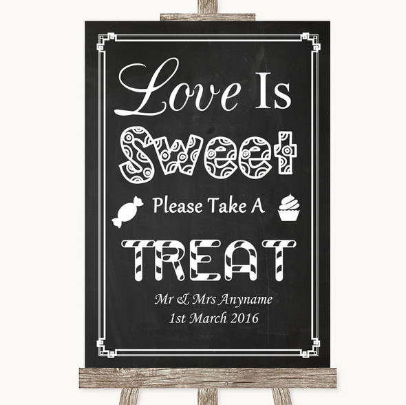Chalk Style Love Is Sweet Take A Treat Candy Buffet Personalised Wedding Sign