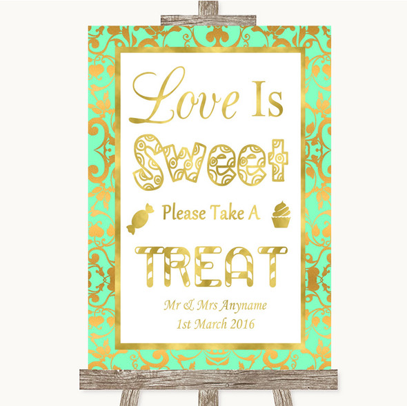 Mint Green & Gold Love Is Sweet Take A Treat Candy Buffet Wedding Sign