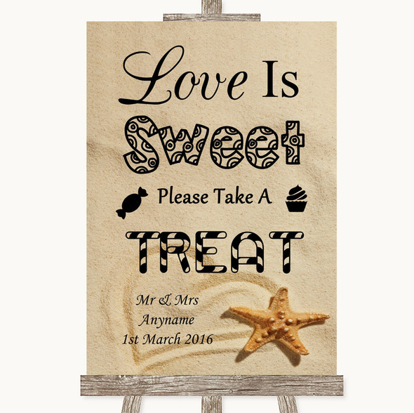 Sandy Beach Love Is Sweet Take A Treat Candy Buffet Personalised Wedding Sign
