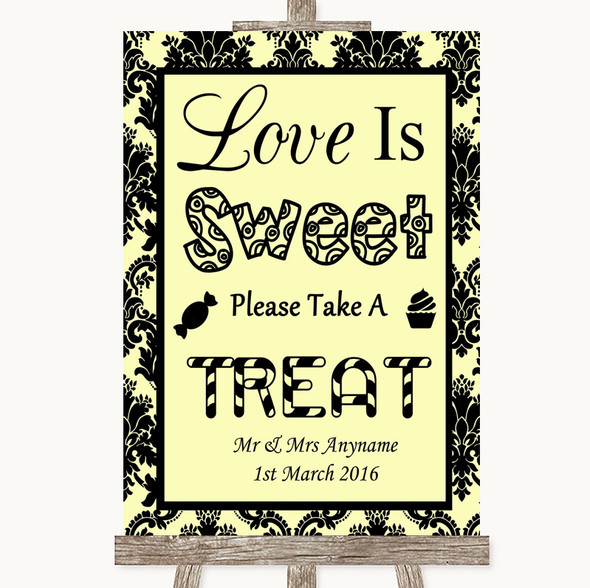 Yellow Damask Love Is Sweet Take A Treat Candy Buffet Personalised Wedding Sign