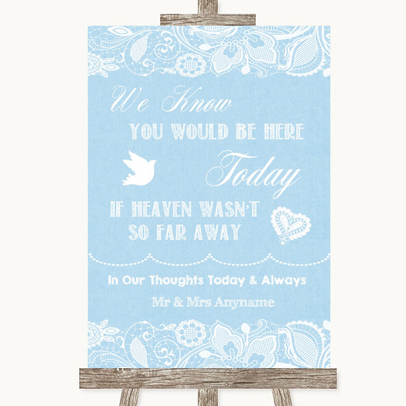 Blue Burlap & Lace Loved Ones In Heaven Personalised Wedding Sign