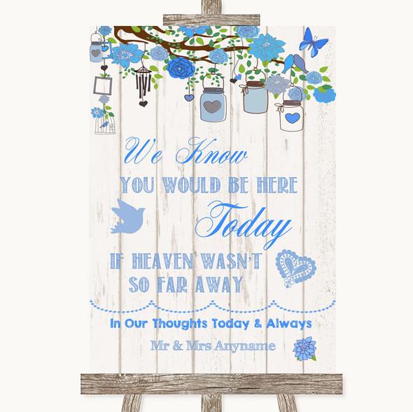 Blue Rustic Wood Loved Ones In Heaven Personalised Wedding Sign