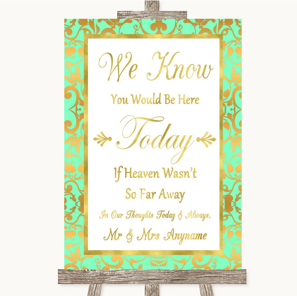 Mint Green & Gold Loved Ones In Heaven Personalised Wedding Sign