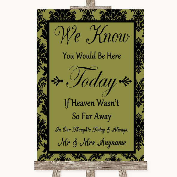 Olive Green Damask Loved Ones In Heaven Personalised Wedding Sign