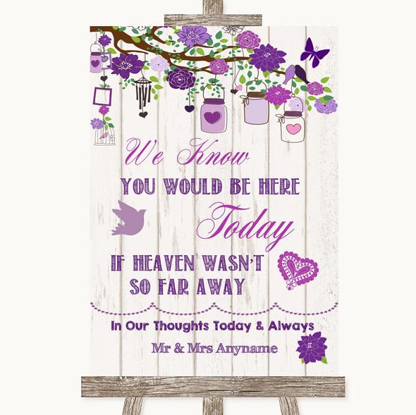 Purple Rustic Wood Loved Ones In Heaven Personalised Wedding Sign