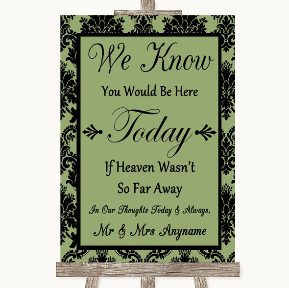 Sage Green Damask Loved Ones In Heaven Personalised Wedding Sign