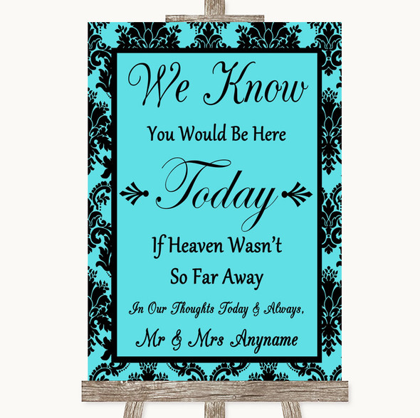 Tiffany Blue Damask Loved Ones In Heaven Personalised Wedding Sign