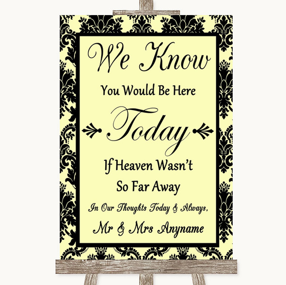 Yellow Damask Loved Ones In Heaven Personalised Wedding Sign