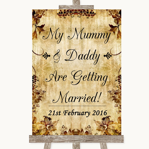Autumn Vintage Mummy Daddy Getting Married Personalised Wedding Sign