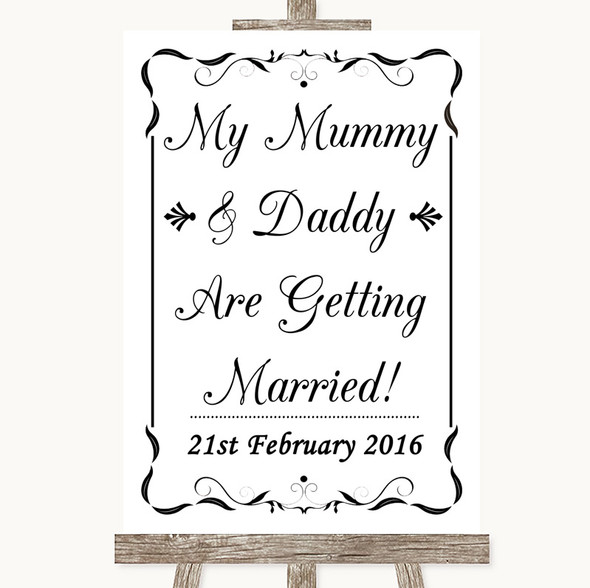 Black & White Mummy Daddy Getting Married Personalised Wedding Sign