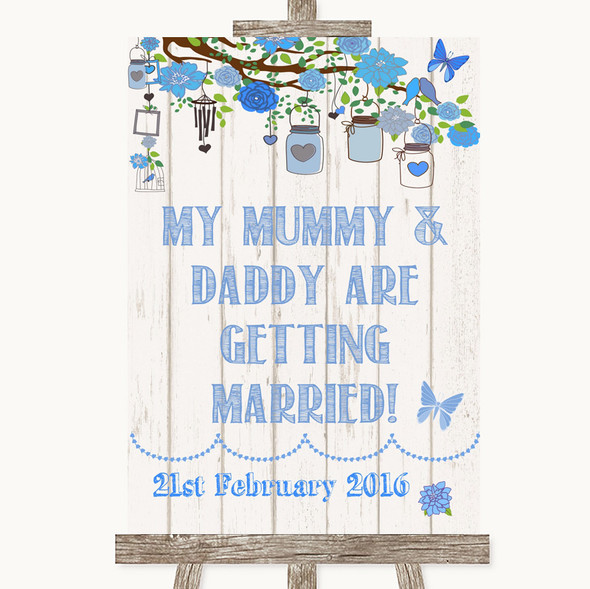 Blue Rustic Wood Mummy Daddy Getting Married Personalised Wedding Sign