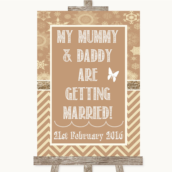 Brown Winter Mummy Daddy Getting Married Personalised Wedding Sign