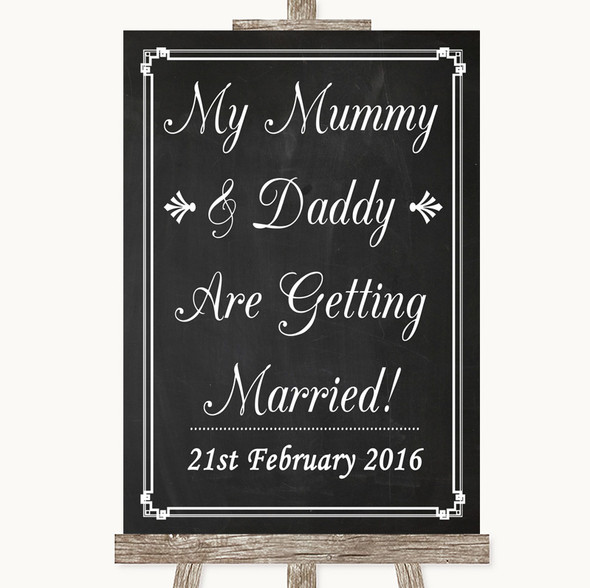 Chalk Style Mummy Daddy Getting Married Personalised Wedding Sign